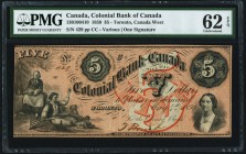 Canada Colonial Bank of Canada $5 4.5.1859 Ch.# 130-10-04-10 PMG Uncirculated 62 EPQ.   HID09801242017
