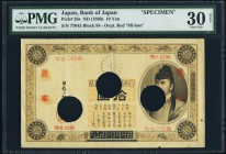 Japan Bank of Japan 10 Yen ND (1888) Pick 28s JNDA 11-27 Specimen PMG Very Fine 30 Net. A very rare Specimen, and currently the only example graded in...