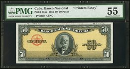 "Cuba Banco Nacional de Cuba 50 Pesos 1950-60 Pick 81pe ""Printer's Essay"" PMG About Uncirculated 55. Perforated ""Specimen"" with previously mounted and ..."