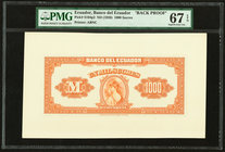 Ecuador Banco del Ecuador 1000 Sucres ND (1926) Pick S164p2 Back Proof PMG Superb Gem Unc 67 EPQ.   HID09801242017