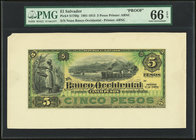 El Salvador Banco Occidental 5 Pesos 1891-1915 Pick S176fp Front Proof PMG Gem Uncirculated 66 EPQ.   HID09801242017