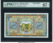 Morocco Banque d'Etat du Maroc 100 Francs 1.3.1944 Pick 27s Specimen PMG Superb Gem Unc 67 EPQ. The full spectrum of color used on this Specimen makes...