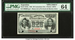 Argentina Provincia de Buenos Ayres 20 Centesimos Oro 8.11.1881 Pick S533s Specimen PMG Choice Uncirculated 64. An early gold certificate Specimen iss...
