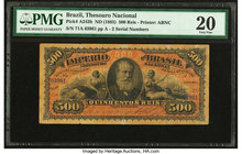 Brazil Thesouro Nacional 500 Reis ND (1885) Pick A243b PMG Very Fine 20. Repaired.  HID09801242017
