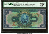 Brazil Thesouro Nacional 500 Mil Reis ND (1931) Pick 92c PMG Very Fine 30 EPQ.   HID09801242017