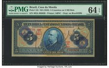 Brazil Banco do Brasil 5 Cruzeiros on 5 Mil Reis ND (1942) Pick 125 PMG Choice Uncirculated 64 EPQ.   HID09801242017