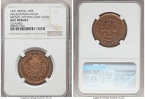 Pedro II bronze Pattern 100 Reis 1871 UNC Details (Cleaned) NGC, Bentes-E42.05. Coin Alignment. Mislabeled on the holder as Bentes-E43.05. We note tha...