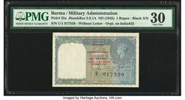 Burma Military Administration 1 Rupee ND (1945) Pick 25a Jhun5.9.1A PMG Very Fine 30.   HID09801242017