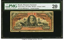 Brazil Thesouro Nacional 500 Reis ND (1880) Pick A243a PMG Very Fine 20. Ink.  HID09801242017