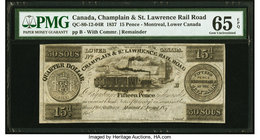 Canada Montreal, LC - Champlain & St. Lawrence Rail Road 15 Pence (30 Sous) 1837 Ch.# QC-80-12-04R Remainder PMG Gem Uncirculated 65 EPQ.   HID0980124...