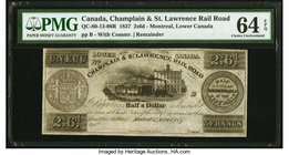Canada Montreal, LC- Champlain & St. Lawrence Rail Road 2s 6d (3 Francs/1 Ecu) 1837 Ch.# QC-80-12-06R Remainder PMG Choice Uncirculated 64 EPQ.   HID0...