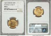 "Victoria gold ""Inverted A/Roman I"" Sovereign 1860 MS61 NGC, KM736.1, S-3852D. Inverted ""A"" for ""V"" in VICTORIA, Roman I in date and the 8 has been rep..."
