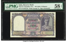 India Reserve Bank of India 10 Rupees ND (1943) Pick 24 Jhun4.6.1 PMG Choice About Unc 58 EPQ.   HID09801242017