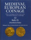 DAY William R., MATZKE Michael & SACCOCCI Andrea. Medieval European Coinage: Volume 12, Northern Italy. Cambridge, 2016. Hardcover, pp. xxix, 1135, 72...