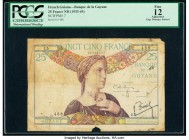 French Guiana Banque de la Guyane 25 Francs ND (1933-45) Pick 7 PCGS Apparent Fine 12. Edge damage, stained.  HID09801242017