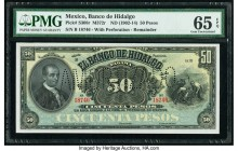 Mexico Banco De Hidalgo 50 Pesos ND (1902-14) Pick S308r M372r Remainder with Perforation PMG Gem Uncirculated 65 EPQ.   HID09801242017  © 2020 Herita...