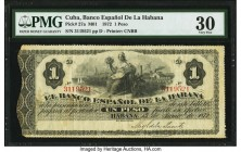 Cuba Banco Espanol de la Habana 1 Peso 1872 Pick 27a PMG Very Fine 30. Ink stamp present. From the El Don Diego Luna Collection  HID09801242017  © 202...